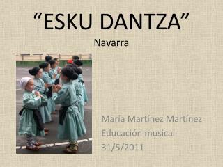 �ESKU DANTZA� Navarra