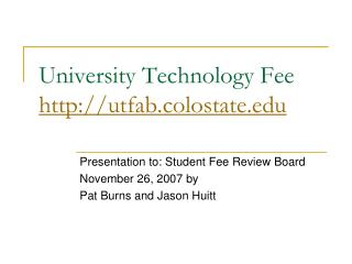University Technology Fee utfab.colostate