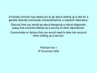 FRCPath Part 1 9 th  November 2009