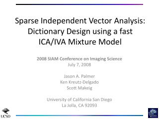 Sparse Independent Vector Analysis: Dictionary Design using a fast ICA