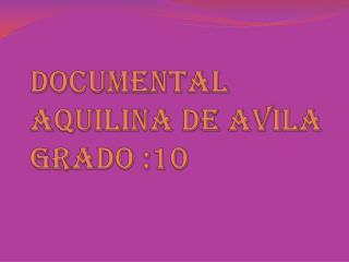 DOCUMENTal aquilina de  avila grado :10