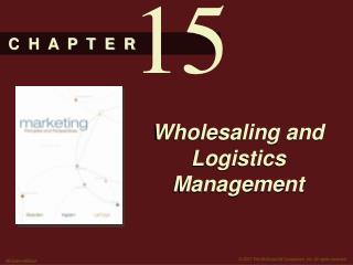 Wholesaling and Logistics Management