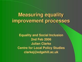 Measuring equality improvement processes