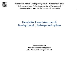 World Bank Annual Meeting Policy  Forum � October 10 th , 2013
