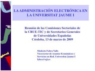 LA ADMINISTRACI N ELECTR NICA EN LA UNIVERSITAT JAUME I