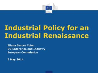 Industrial Policy for an Industrial Renaissance