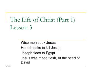 The Life of Christ (Part 1) Lesson 3