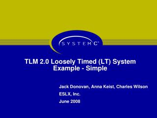 TLM 2.0 Loosely Timed (LT) System Example - Simple