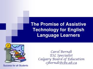 The Promise of Assistive Technology for English Language Learners