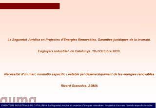 La Seguretat Jurídica en Projectes d'Energies Renovables. Garanties jurídiques de la inversió.