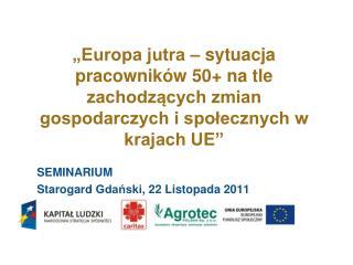 SEMINARIUM Starogard  Gda?ski , 22  Listopada  2011