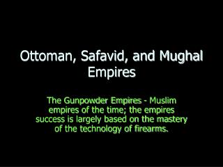 Ottoman, Safavid, and Mughal Empires