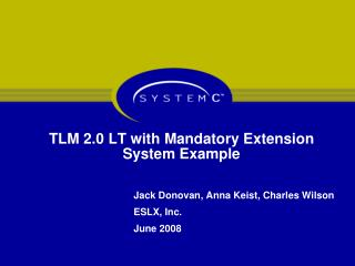 TLM 2.0 LT with Mandatory Extension System Example