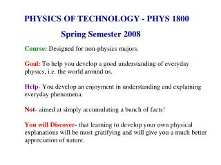 PHYSICS OF TECHNOLOGY - PHYS 1800