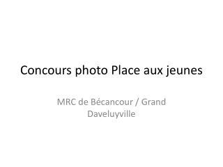 Concours photo Place aux jeunes