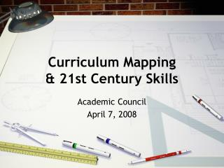 Curriculum Mapping & 21st Century Skills