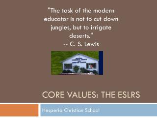 Core Values: The ESLRS