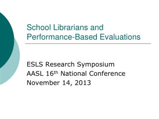 School Librarians and Performance-Based Evaluations