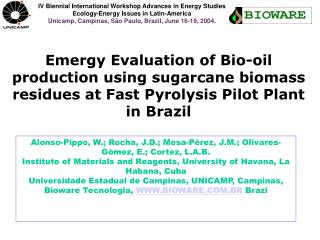 Emergy Evaluation of Bio-oil production using sugarcane biomass residues at Fast Pyrolysis Pilot Plant in Brazil