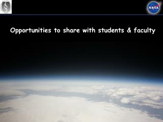 Opportunities to share with students & faculty
