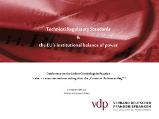 Technical  Regulatory  Standards  & the EU's institutional balance of  power