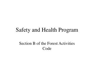 Safety and Health Program