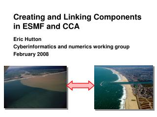 Creating and Linking Components in ESMF and CCA