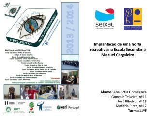 Implantação de uma horta recreativa na Escola Secundária Manuel Cargaleiro