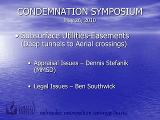 CONDEMNATION SYMPOSIUM May 26, 2010