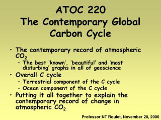ATOC 220 The Contemporary Global Carbon Cycle