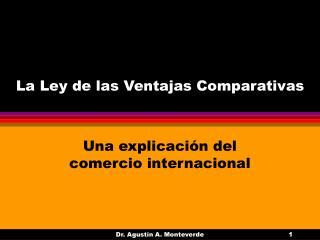 La Ley de las Ventajas Comparativas
