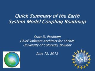 Quick Summary of the Earth System Model Coupling Roadmap