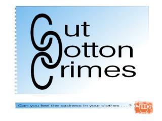 Cut Cotton Crimes: