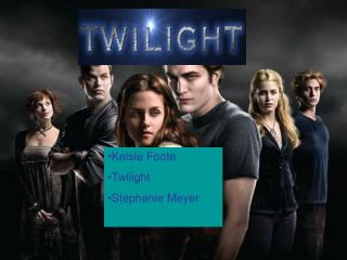 Kelsie Foote Twilight Stephenie Meyer