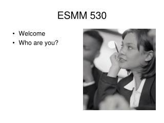 ESMM 530