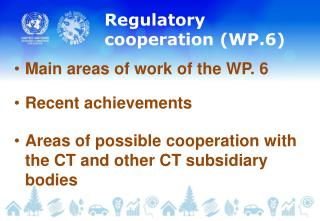Regulatory cooperation  (WP.6)