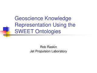 Geoscience Knowledge Representation Using the SWEET Ontologies