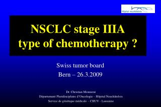 NSCLC stage IIIA type of chemotherapy ?