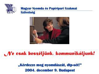 Magyar Nyomda és Papíripari Szakmai Szövetség
