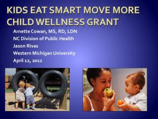 Kids Eat Smart Move More Child Wellness Grant