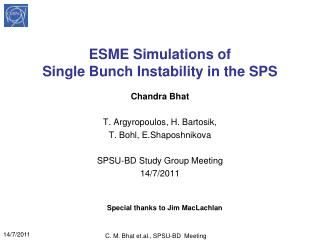ESME Simulations of  Single Bunch Instability in the SPS