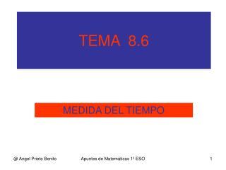 TEMA  8.6