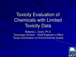Toxicity Evaluation of Chemicals with Limited Toxicity Data