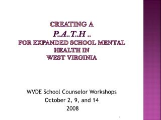 Creating a P..A..T..H .. for expanded school mental health in  west virginia