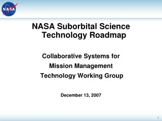 NASA Suborbital Science Technology Roadmap Collaborative Systems for  Mission Management