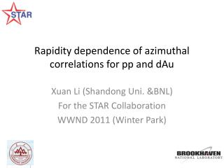 Rapidity dependence of azimuthal correlations for pp and dAu