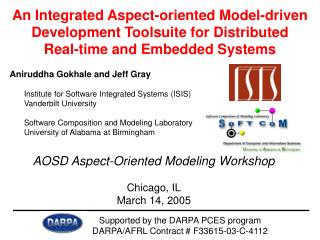 Aniruddha Gokhale and Jeff Gray Institute for Software Integrated Systems (ISIS)