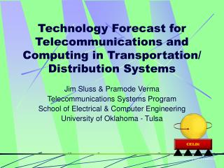 Technology Forecast for Telecommunications and Computing in Transportation/ Distribution Systems