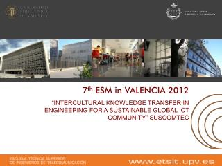 7 th  ESM in VALENCIA 2012