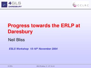 Progress towards the ERLP at Daresbury